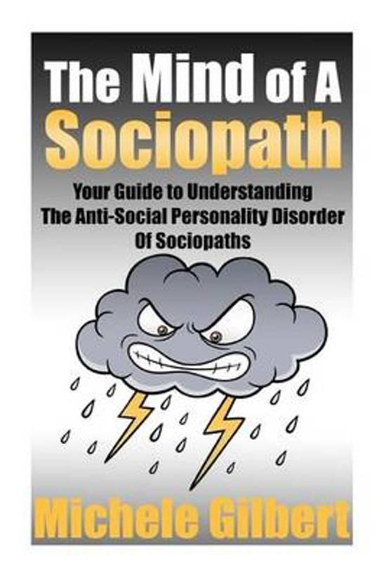 The Mind of a Sociopath