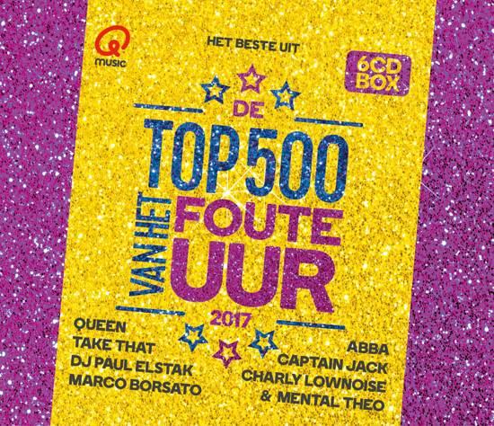 CD cover van Qmusic: Het Beste Uit De Top 500 Van Het Foute Uur - 2017 van Qmusic (NL)