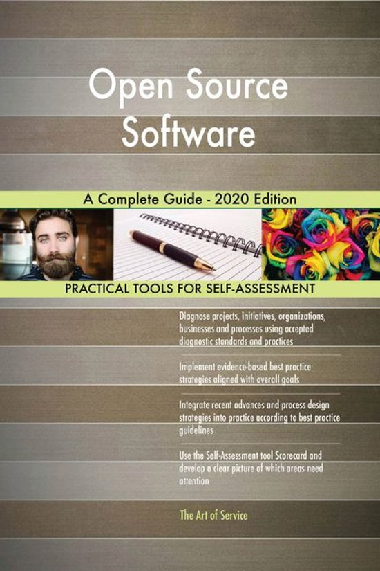 Open Source Software A Complete Guide - 2020 Edition