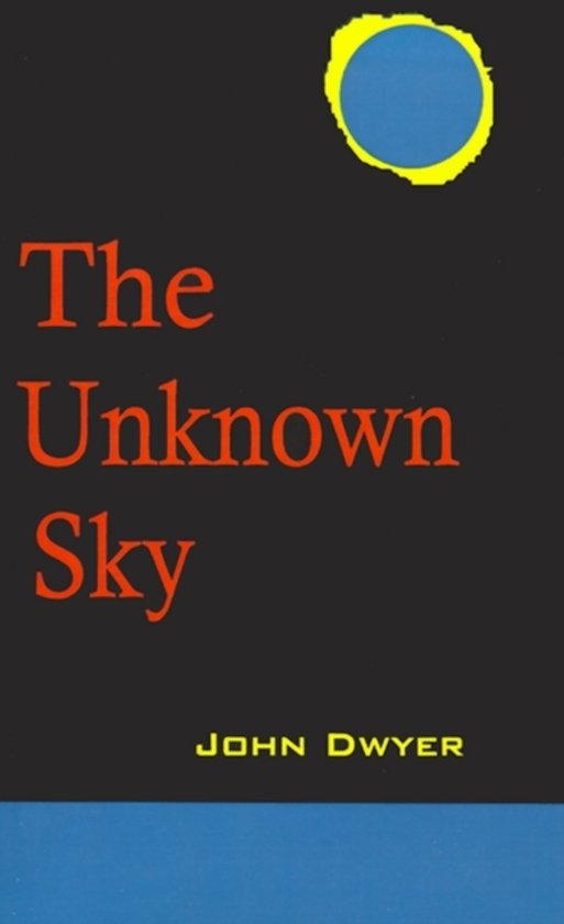 The Unknown Sky