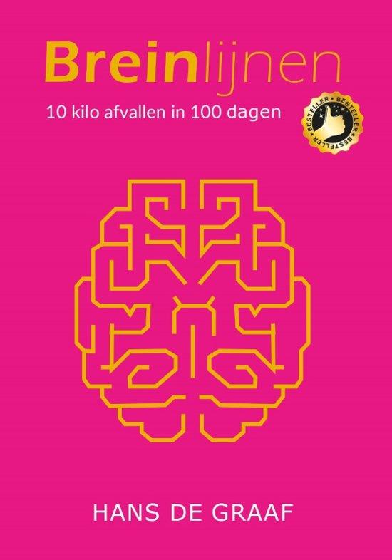 Breinlijnen - 10 kilo afvallen in 100 dagen - Geen dieet, geen recepten maar optimaal gebruik maken van je brein