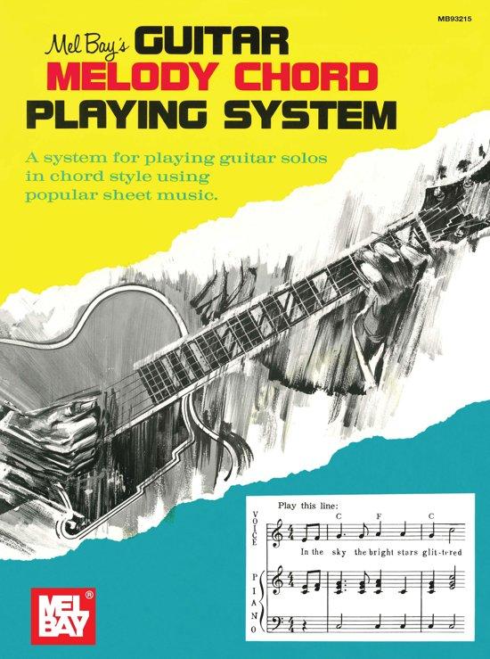 Bol Guitar Melody Chord Playing System Ebook Mel Bay