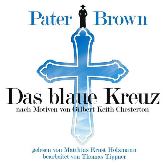 Pater Brown - Das Blaue Kreuz