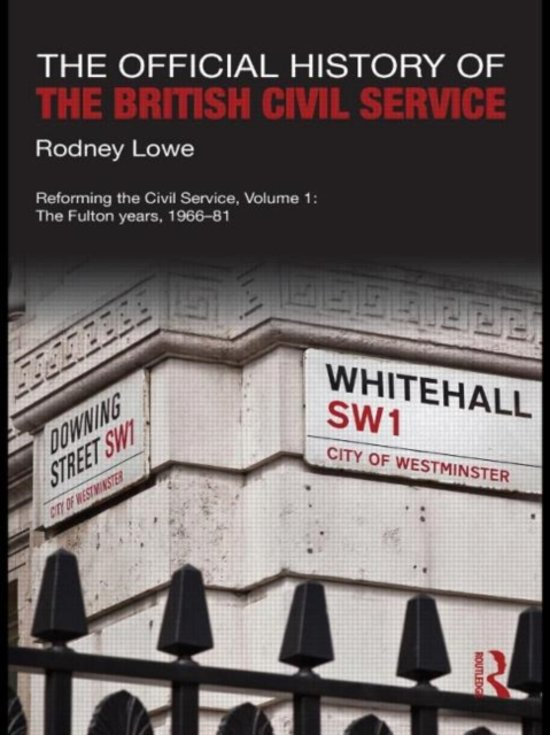 Boek cover The Official History of the British Civil Service van Rodney Lowe (Hardcover)