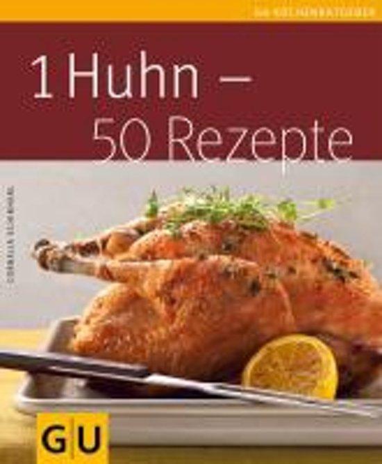 Bolcom 1 Huhn 50 Rezepte Cornelia Schinharl 9783833818837