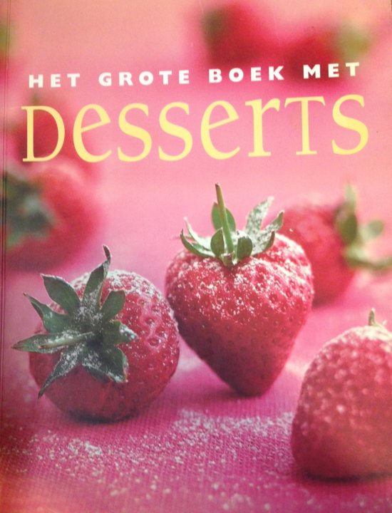 Het grote boek met Desserts