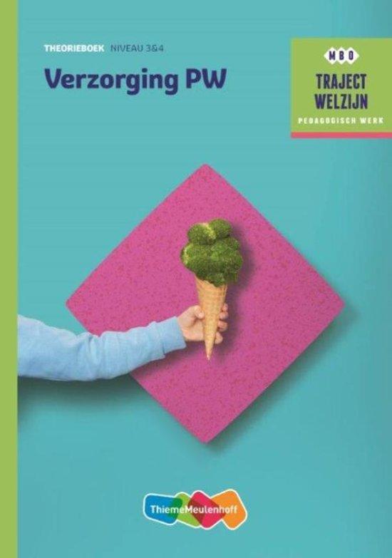 Traject Welzijn Verzorging PW niveau 3 4 Theorieboek