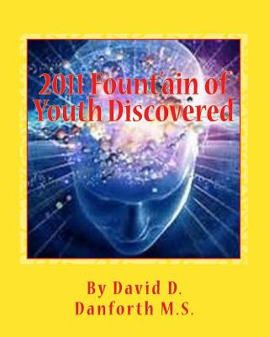 2011 Fount'ain of Youth Discovered