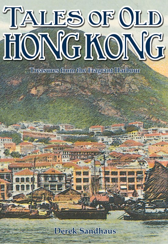 Tales of Old Hong Kong
