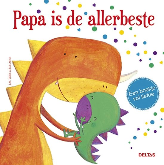 Boek cover Papa is de allerbeste van Walsh, J.M. (Hardcover)