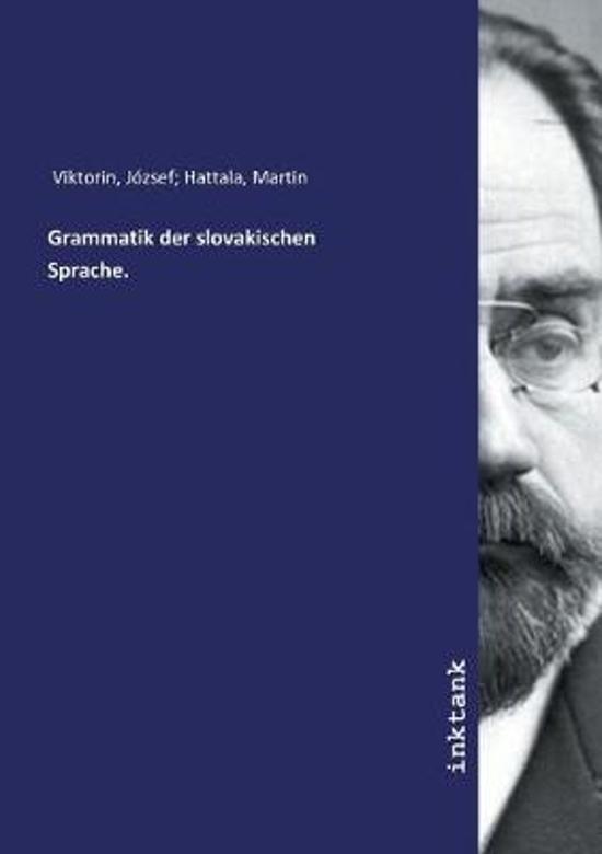 Grammatik Der Slovakischen Sprache.