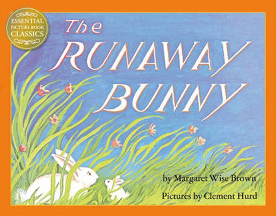 The Runaway Bunny (Essential Picture Book Classics)