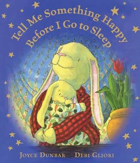 Boek cover Tell Me Something Happy Before I Go to Sleep (Lap Board Book) van Joyce Dunbar (Onbekend)