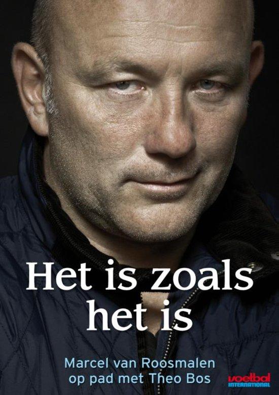 Boek cover Theo Bos - Het is zoals het is van Marcel van Roosmalen (Paperback)