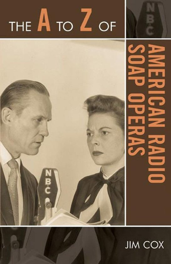 The A to Z of American Radio Soap Operas