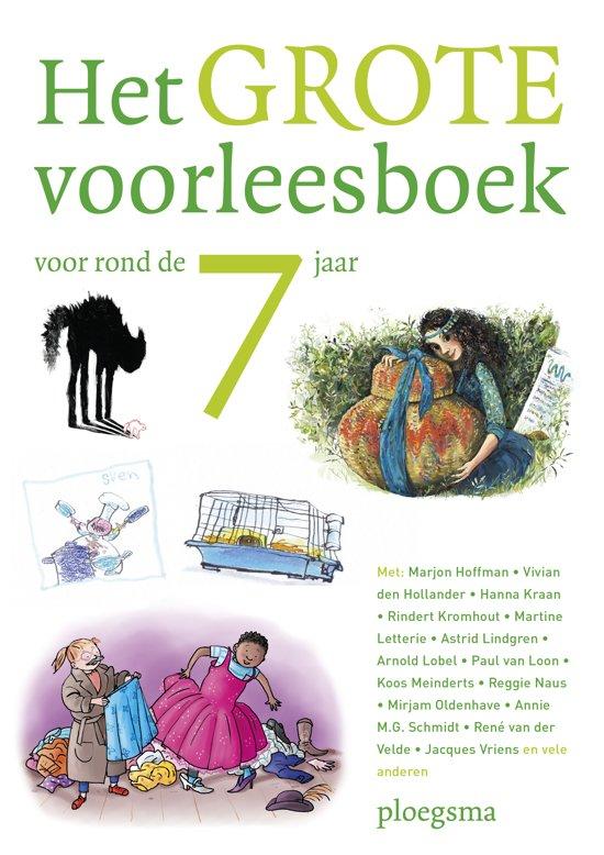 Boek cover Het grote voorleesboek voor rond de 7 jaar van Diverse auteurs (Hardcover)
