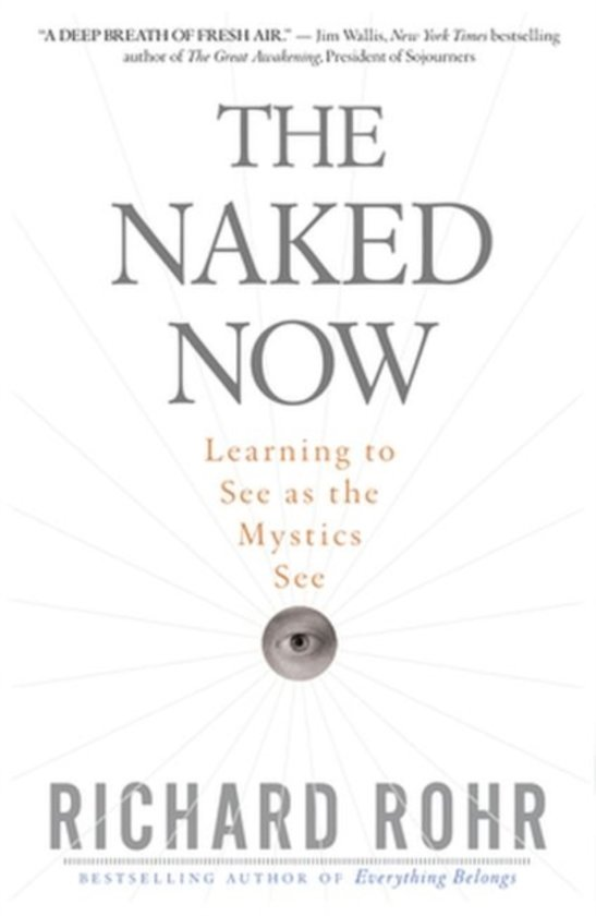 The naked now richard rohr galleries 91