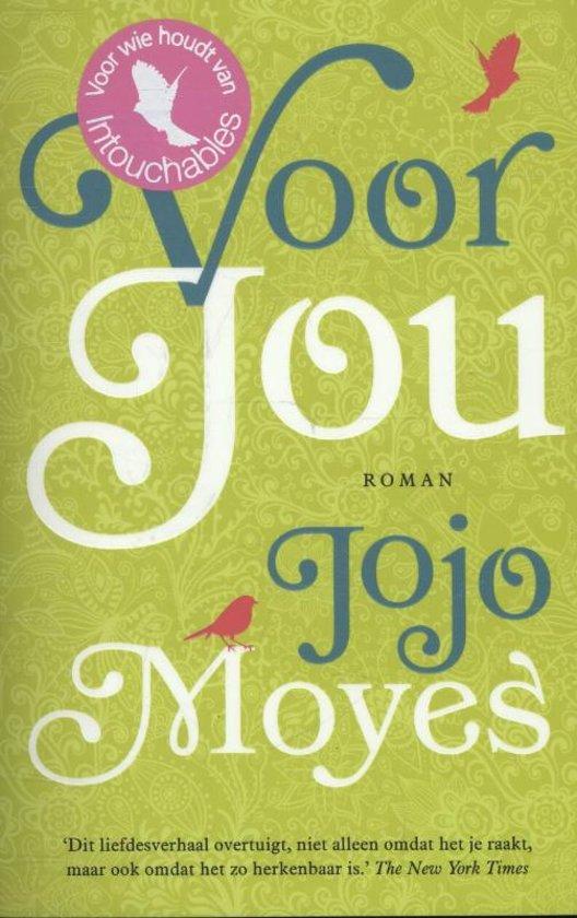 Voor jou jojo moyes anna livestro for Het boek over jou