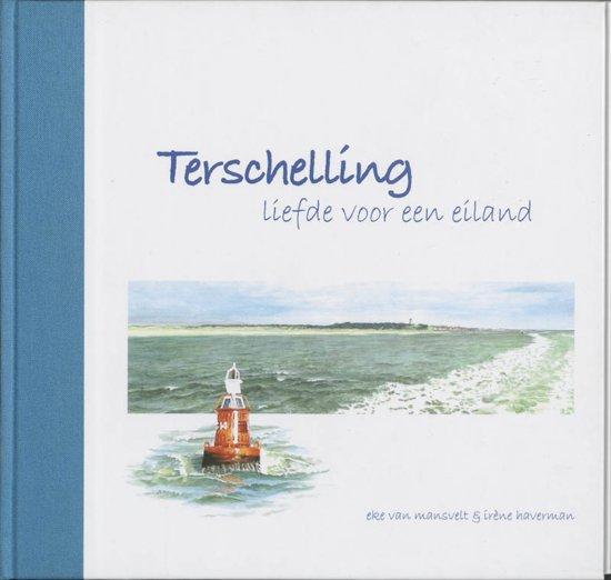 Terschelling, Liefde Voor Een Eiland - Eke van Mansvelt pdf epub