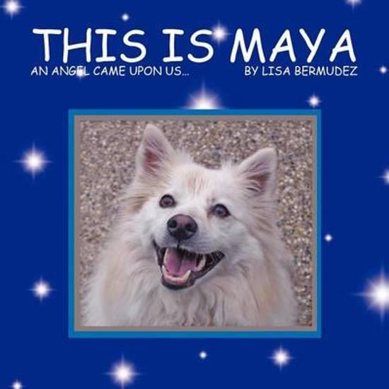 This is Maya