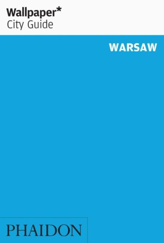 Wallpaper* City Guide Warsaw