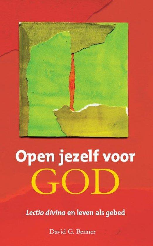 Open jezelf voor God