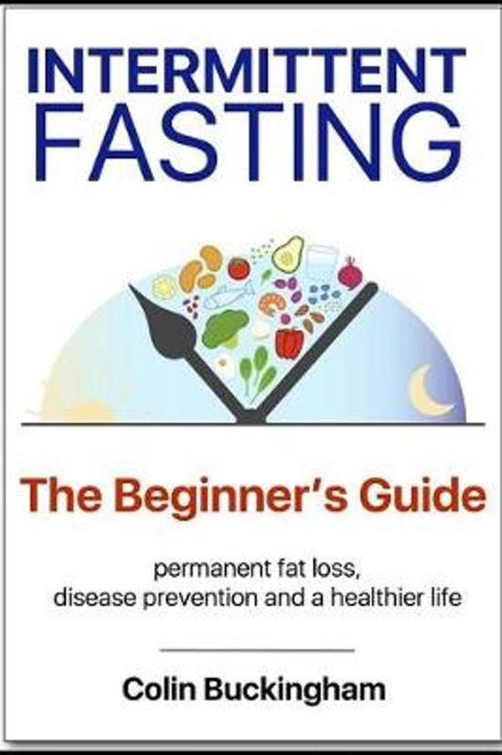 INTERMITTENT FASTING - The Beginner's Guide