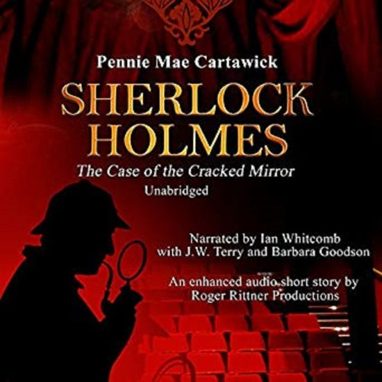 Sherlock Holmes: The Case of the Cracked Mirror, A Short Mystery