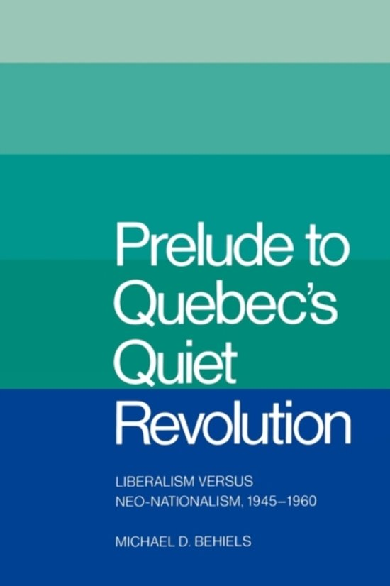 The Quiet Revolution Of Quebec, Canada