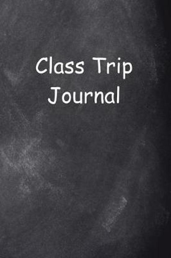 Class Trip Journal Chalkboard Design