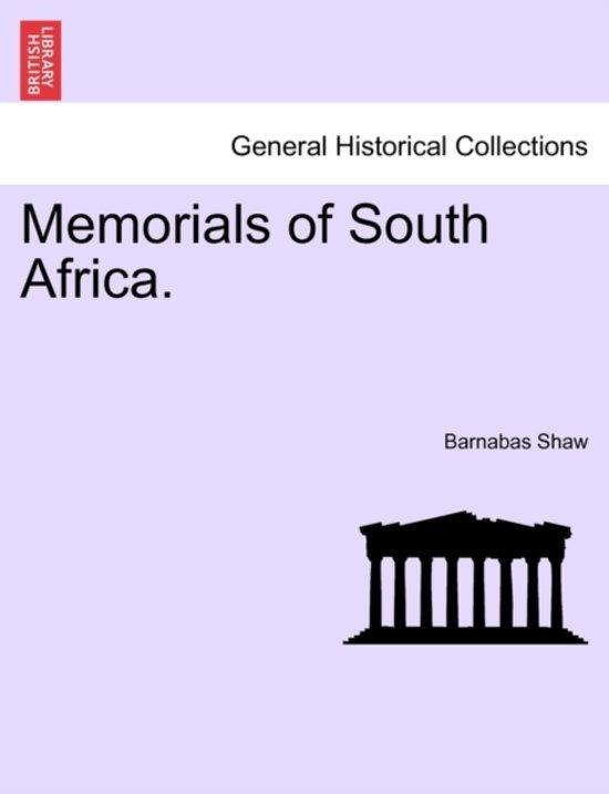 Memorials of South Africa.