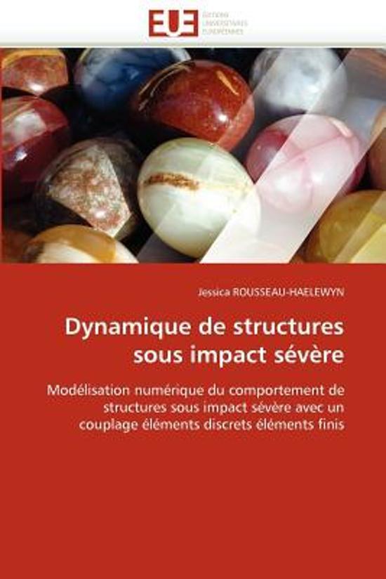 Dynamique de Structures Sous Impact S�v�re