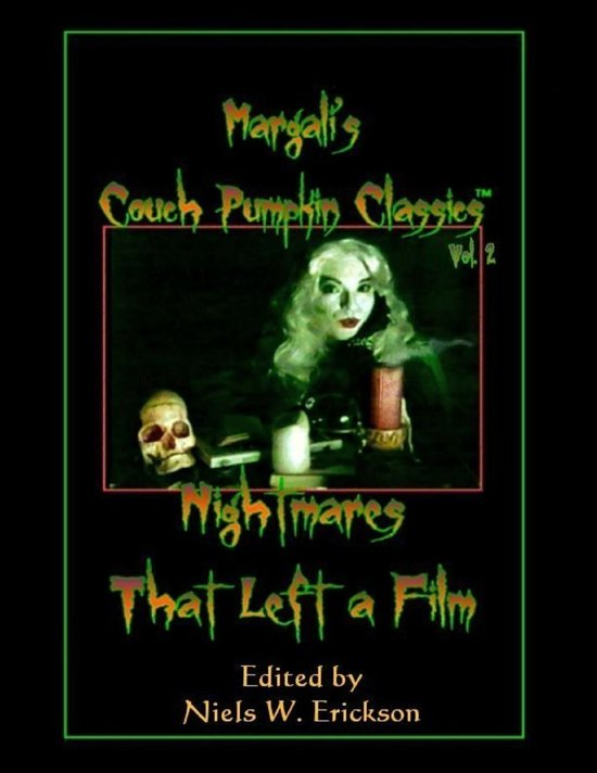 Margali's Couch Pumpkin Classics, Vol. 2: Nightmares That Left a Film
