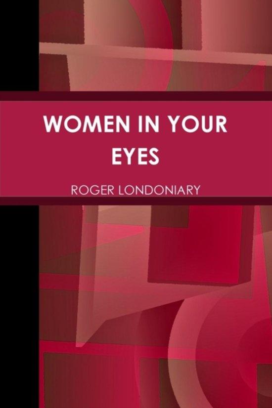 Women in Your Eyes