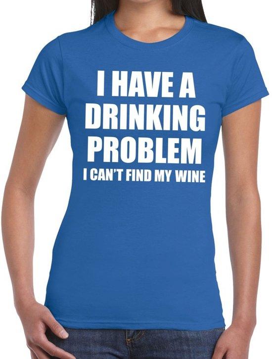 Drinking problem wine tekst t-shirt blauw dames XL