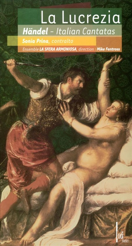La Lucrezia: Italian Cantatas by Handel