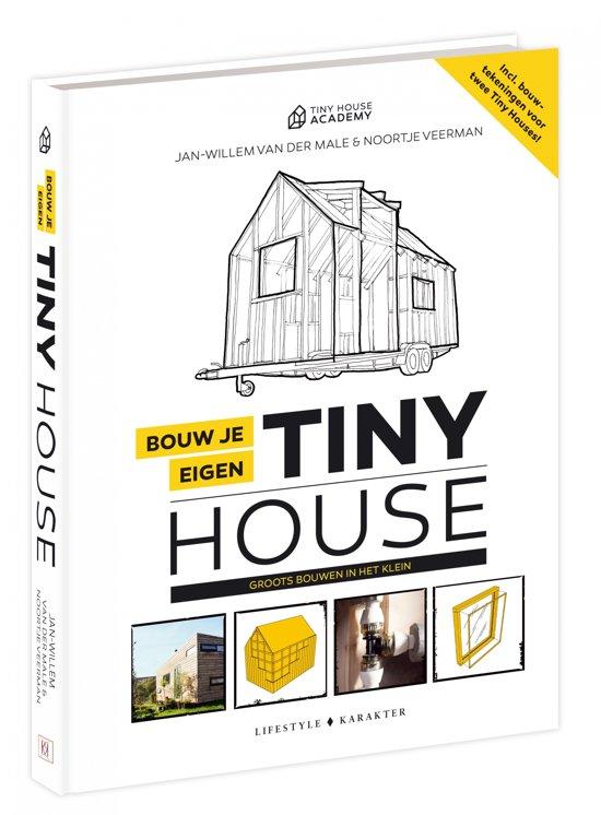 Boek cover Bouw je eigen Tiny House van Jan-Willem van der Male (Hardcover)