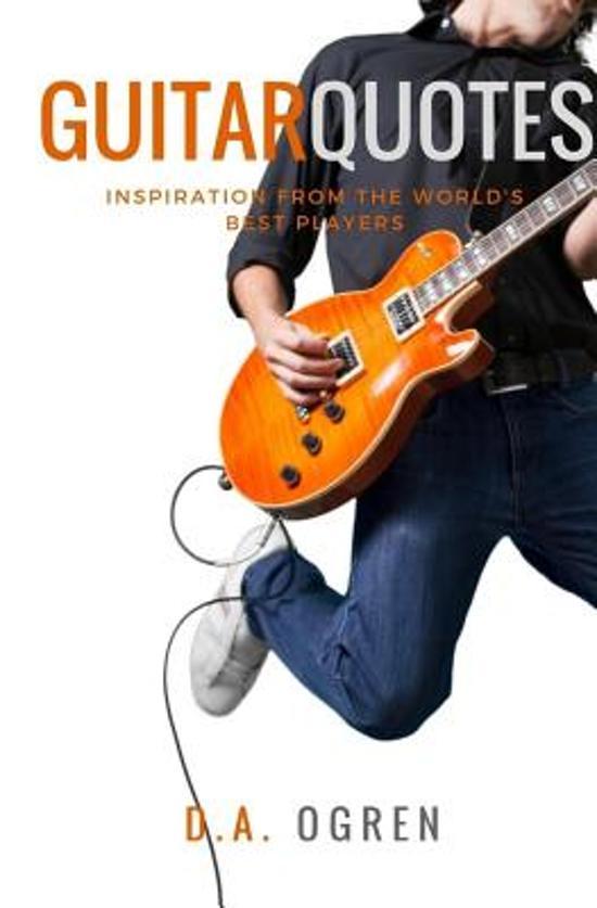 Bolcom Guitar Quotes David A Ogren 9781542994002 Boeken
