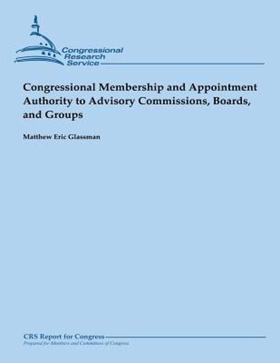 Congressional Membership and Appointment Authority to Advisory Commissions, Boards, and Groups (February 2013)