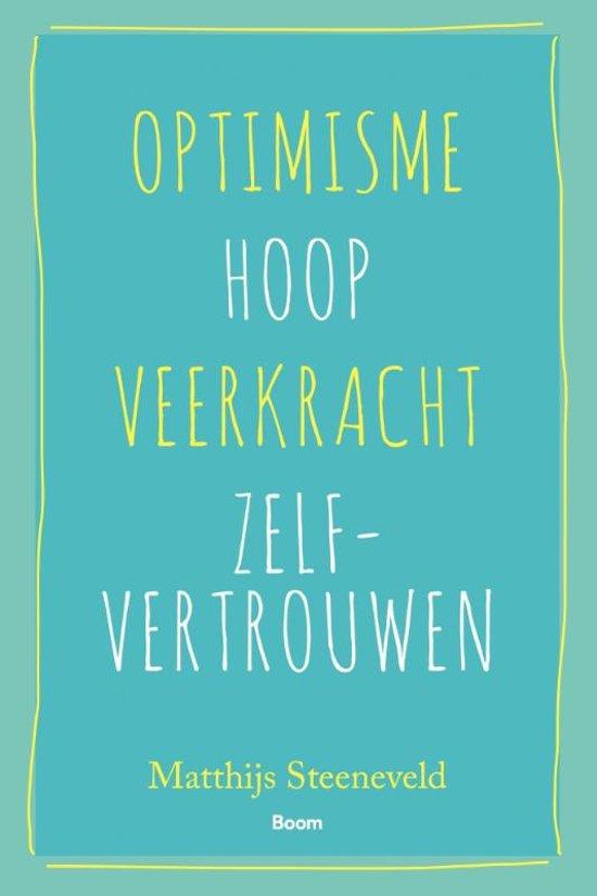 Optimisme - Hoop - Veerkracht - Zelf-vertrouwen