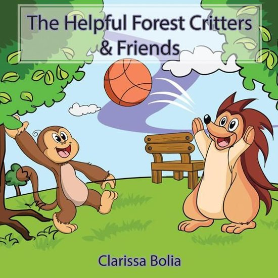 The Helpful Forest Critters & Friends