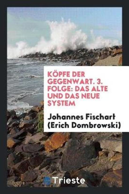 K pfe Der Gegenwart. 3. Folge