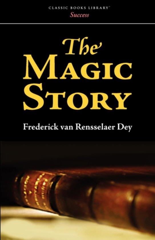 Boek cover The Magic Story van Frederic Van Rensselaer Dey (Paperback)