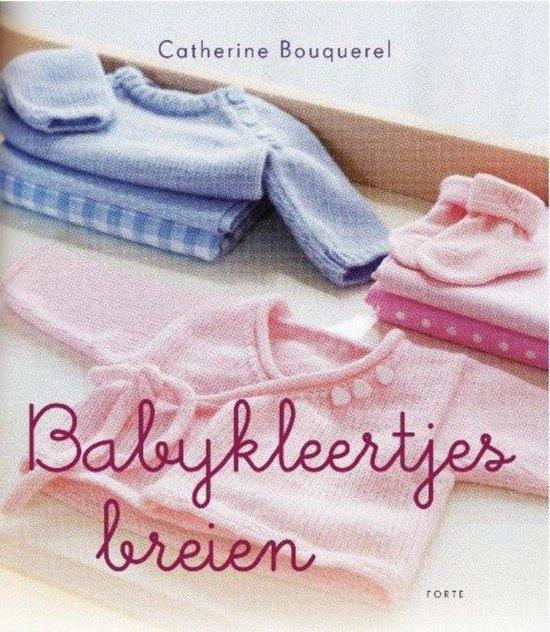 Bolcom Babykleertjes Breien Catherine Bouquerel 9789058779557