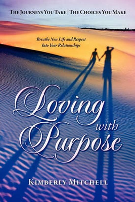 Loving with Purpose