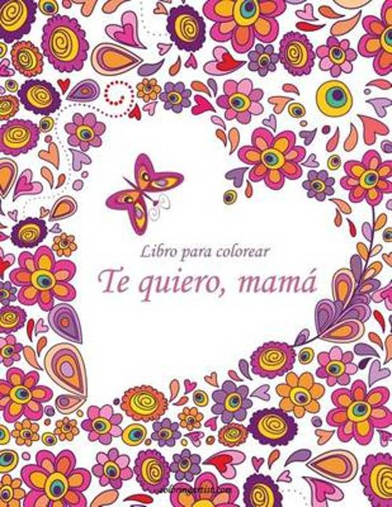 bol.com   Libro Para Colorear Te Quiero, Mama 1, Nick Snels ...
