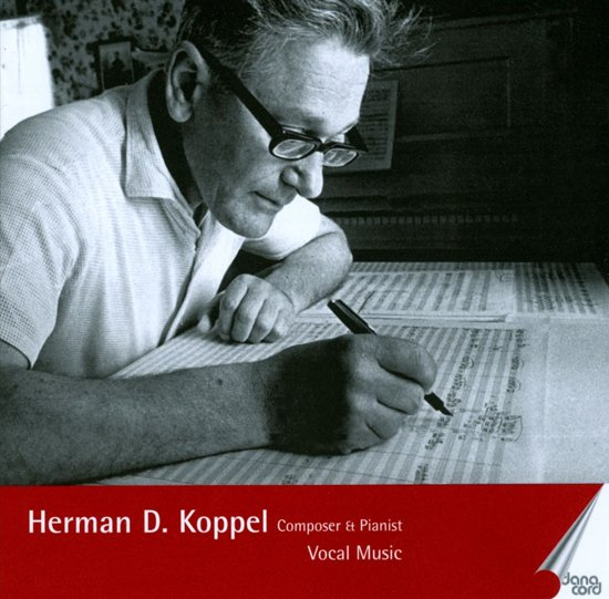 Herman D. Koppel - Composer And Pianist, Vol. 4