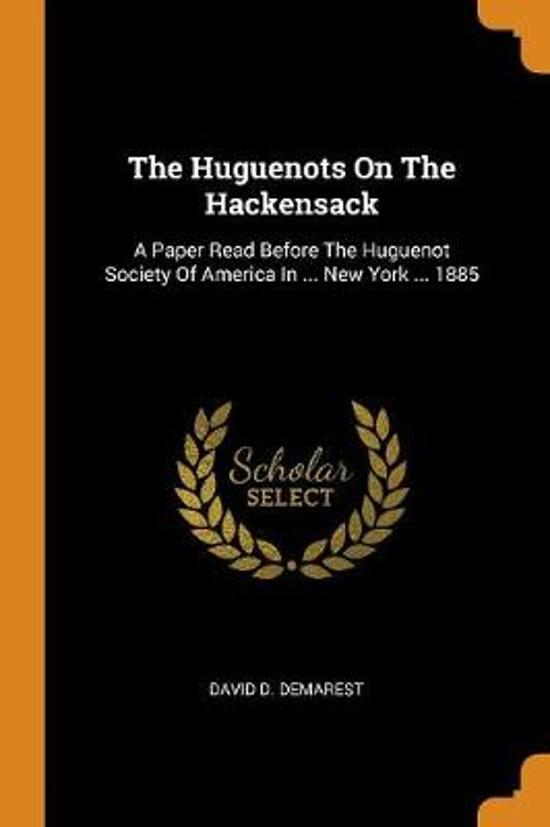 The Huguenots on the Hackensack