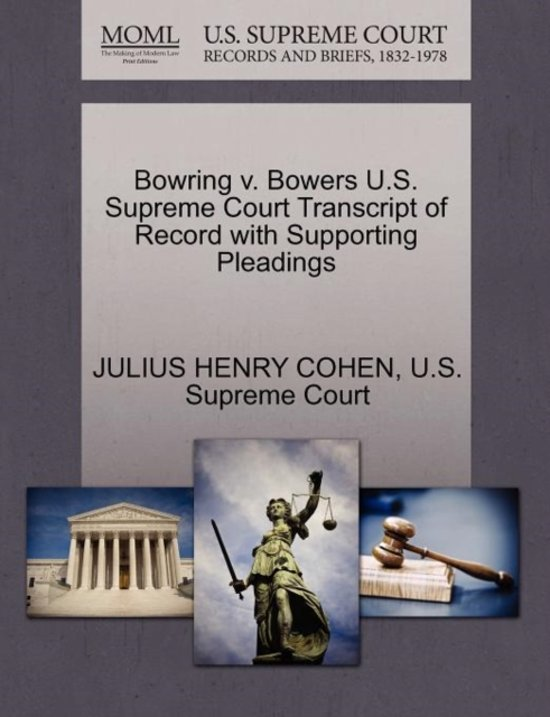 Bowring V. Bowers U.S. Supreme Court Transcript of Record with Supporting Pleadings