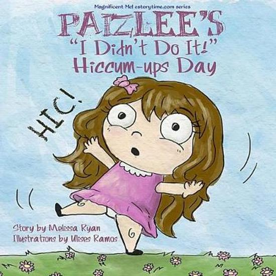 Paizlee's I Didn't Do It! Hiccum-ups Day